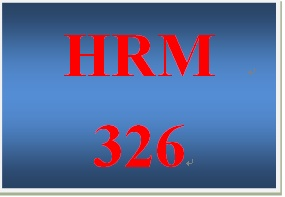 HRM 326 Week 1 Consulting Assessment