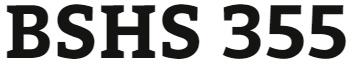 BSHS 355 Week 3 Human Services Professional Worksheet