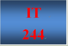 IT 244 Week 5 Individual Creating Secure Networks
