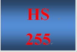 HS 255 Week 2 Attitudes and Behaviors in the Workplace