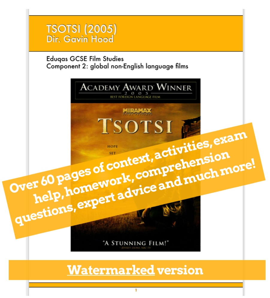 Tsotsi GCSE Film Studies Scheme of Work / Revision book / viewing guide