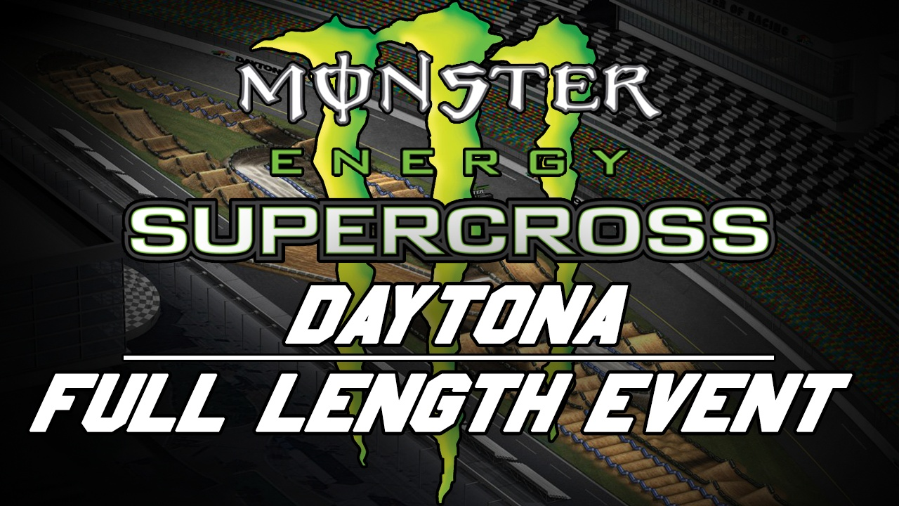 2018 Monster Energy Supercross Round 10 Daytona 720p HD