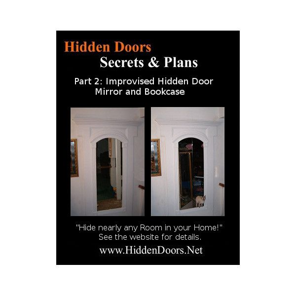 Hidden Doors Manual Part 2. Improvised Hidden Door Victorian Mirror & Bookcase