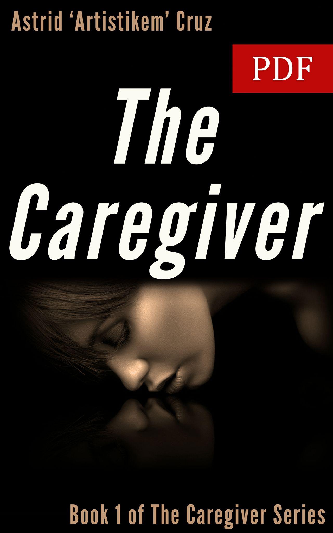 The Caregiver (Book 1 of The Caregiver Series) - PDF