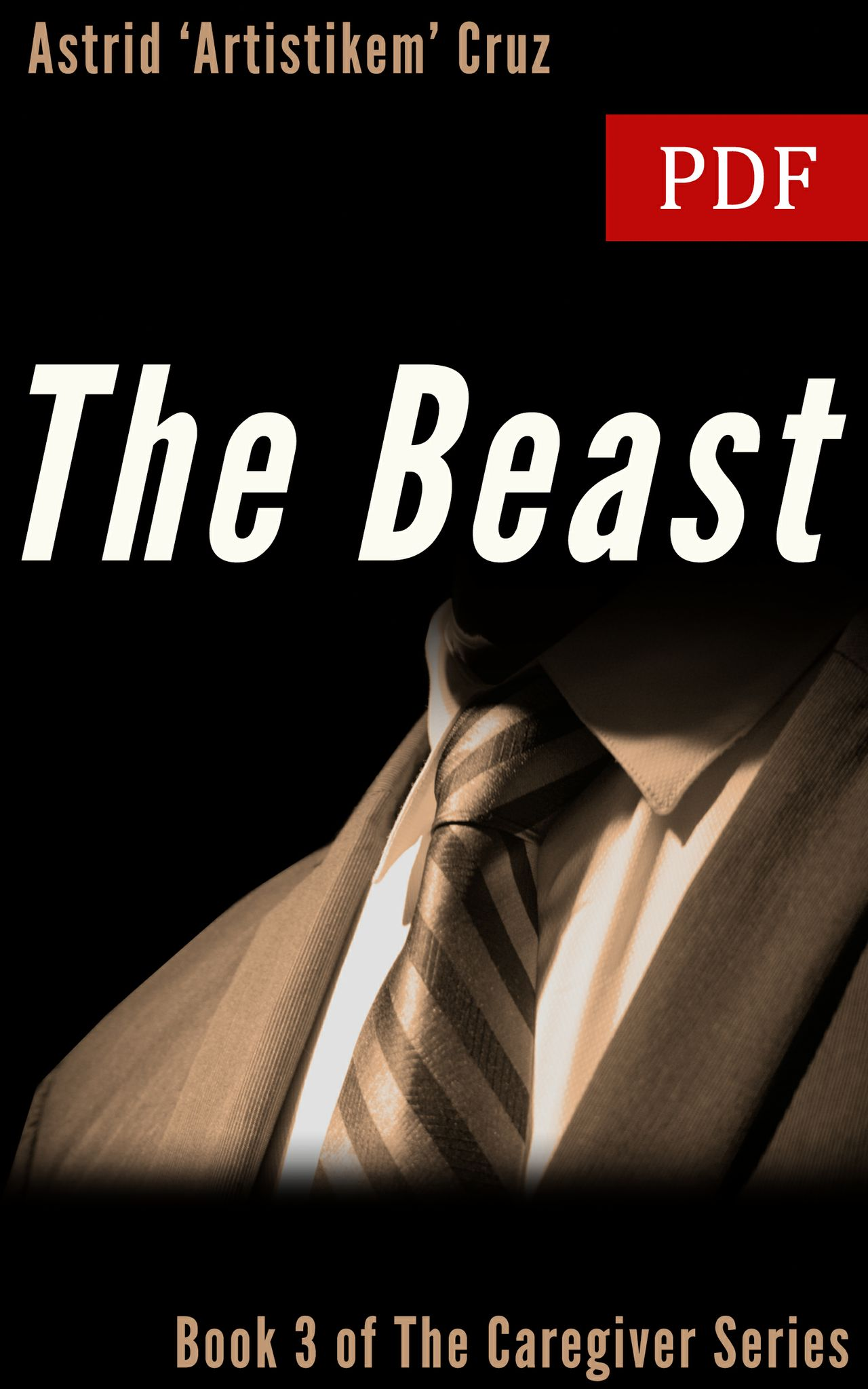 The Beast (Book 3 of The Caregiver Series) - PDF