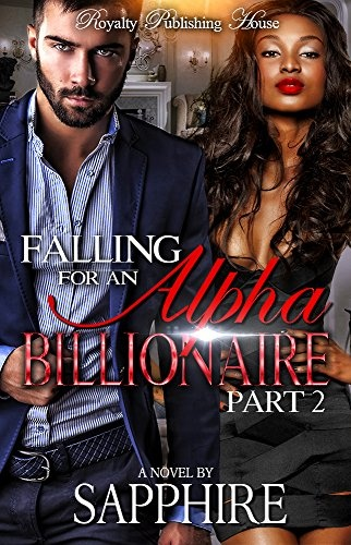Falling For An Alpha Billionaire 2