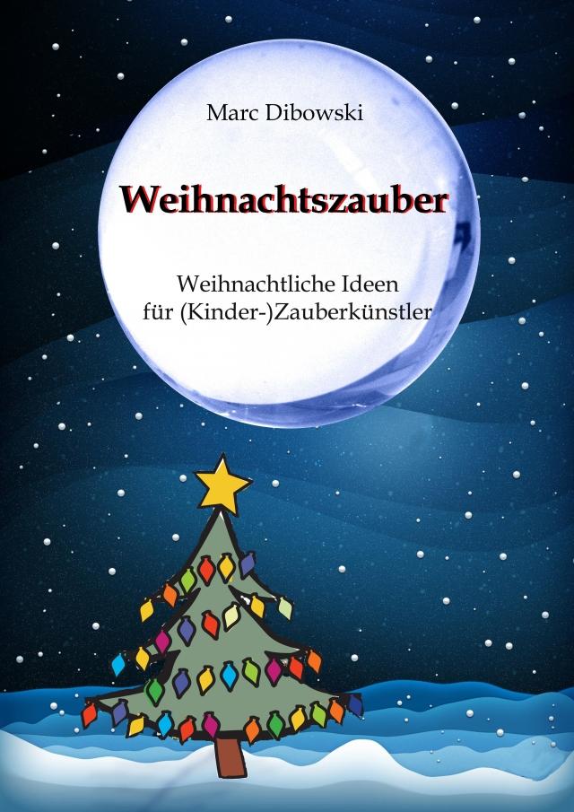 Weihnachtszauber (GER | Deutsche Ausgabe) Marc Dibowski