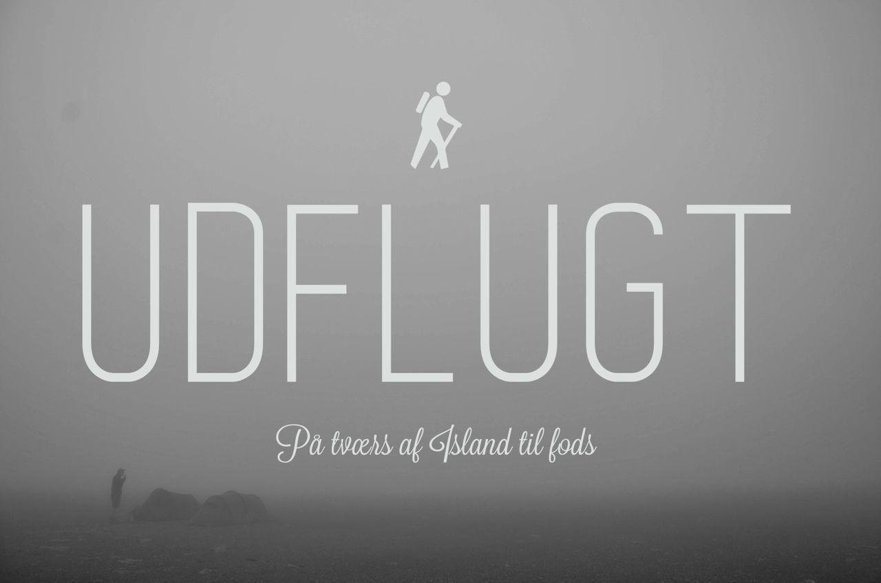 UDFLUGT - På Tværs af Island til Fods