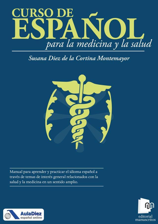 Curso de Español para la Medicina y la Salud