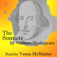 Shakespeare's Sonnets read by Vesna McMaster