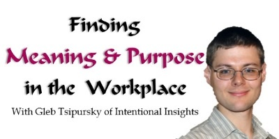 Finding Meaning and Purpose in the Workplace Using Science