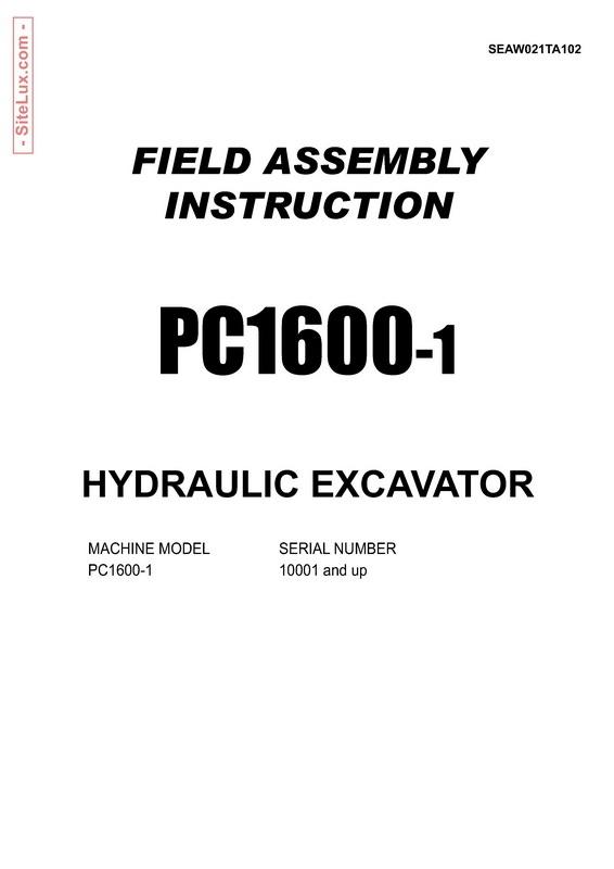 Komatsu PC1600-1 Hydraulic Excavator (10001 and up) Field Assembly Instruction Manual - SEAW021TA102