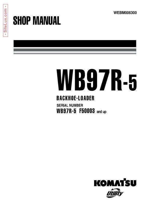 Komatsu WB97R-5 Backhoe Loader Shop Manual - WEBM006300