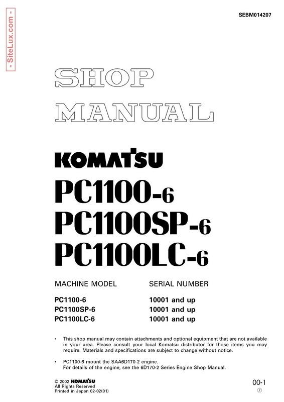 Komatsu PC1100-6, PC1100SP-6, PC1100LC-6 Hydraulic Excavator (10001 and up) Shop Manual - SEBM014207