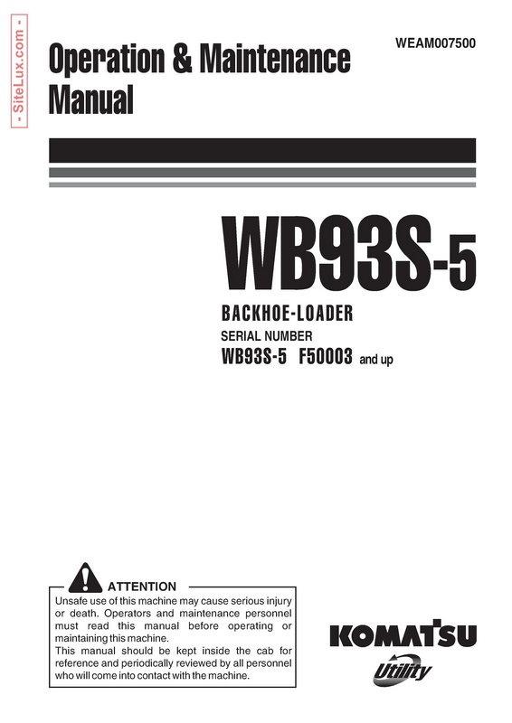 Komatsu WB93S-5 Backhoe Loader Operation & Maintenance Manual - WEAM007500
