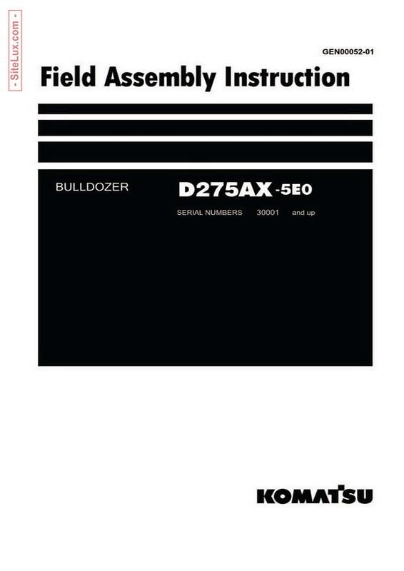 Komatsu D275AX-5EO Bulldozer (30001 and up) Field Assembly Instruction - GEN00052-01
