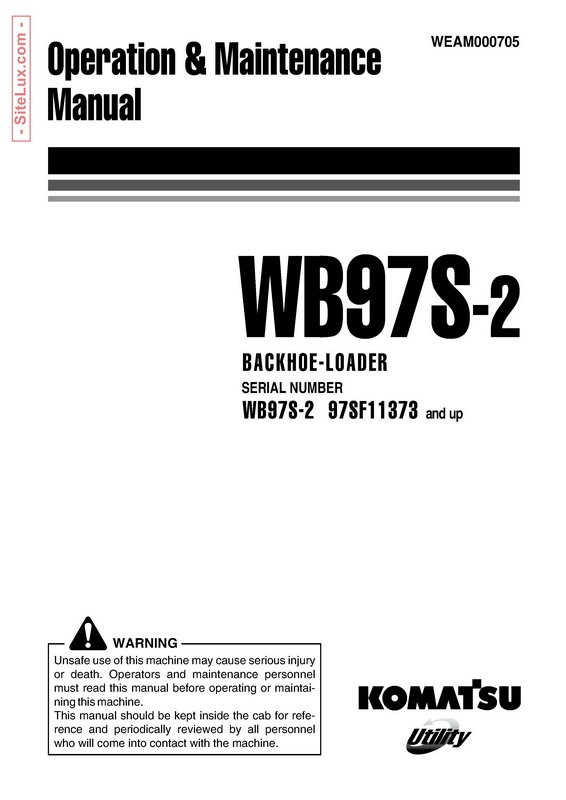 Komatsu WB97S-2 Backhoe Loader Operation & Maintenance Manual - WEAM000705