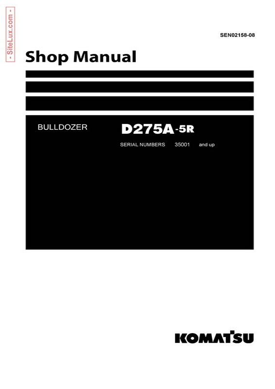 Komatsu D275A-5R Bulldozer (35001 and up) Shop Manual - SEN02158-08