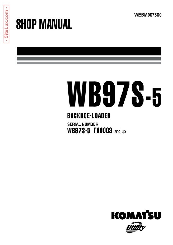 Komatsu WB97S-5 Backhoe Loader Shop Manual - WEBM007500