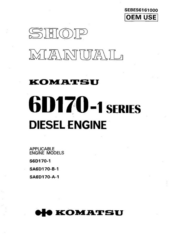 Komatsu 6D170-1 Series Diesel Engine Shop Manual - SEBES6161000