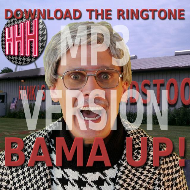 BAMA UP! Ringtone MP3 (for phones other than iPhone)