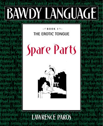 Spare Parts - Bawdy Language mini-ebook