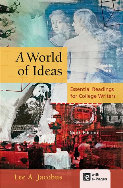 A World of Ideas: Essential Readings for College Writers 9th Edition PDF