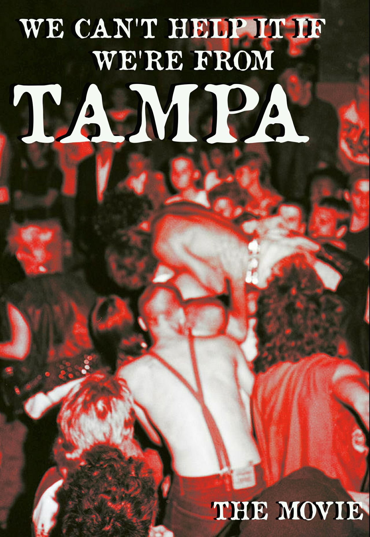 We Can't Help It If We're From Tampa (documentary)