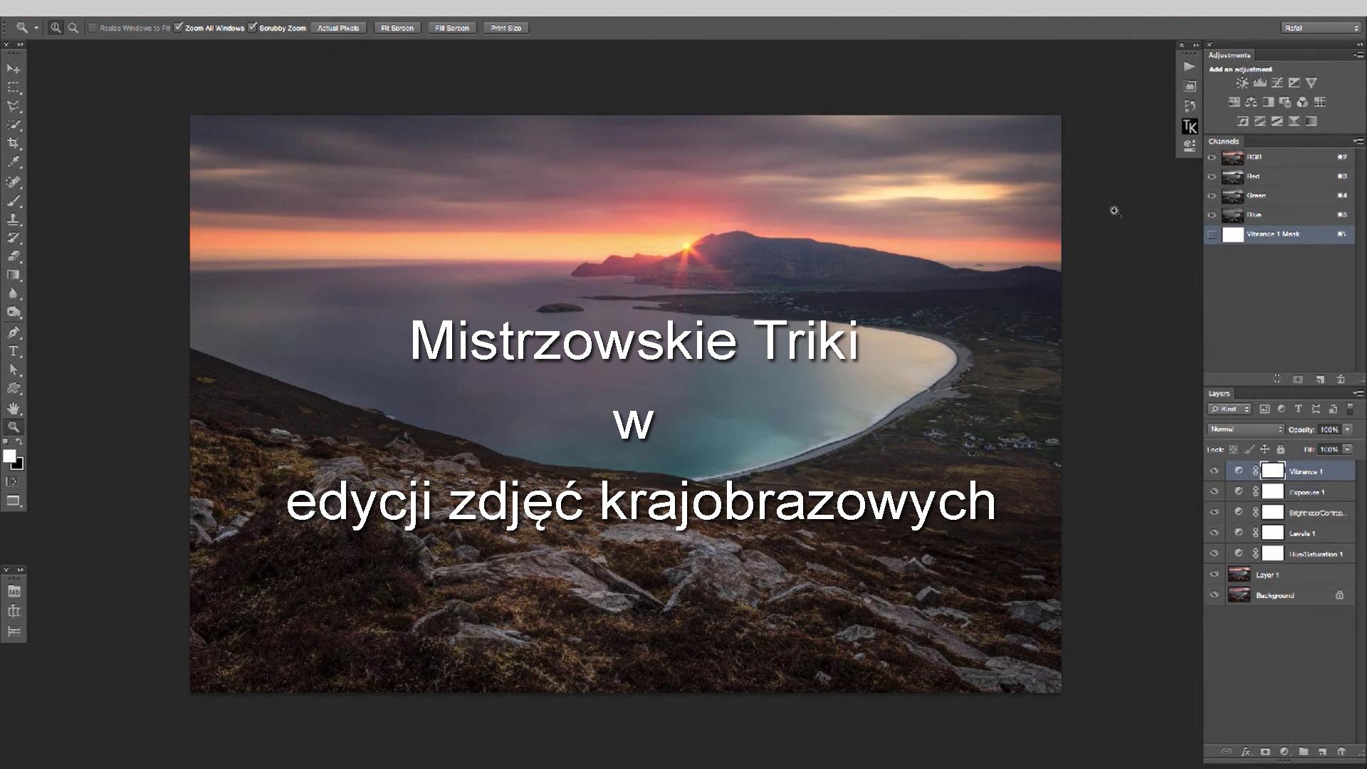 Mistrzowskie triki w edycji zdjęć krajobrazowych