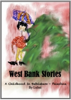 West Bank Stories