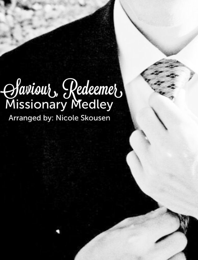 Saviour Redeemer Missionary Medley Sheet Music