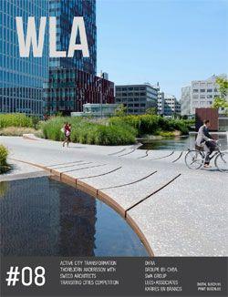 WLA 08 | Landscape Architecture Magazine