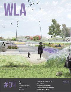 WLA 04 | Landscape Architecture Magazine