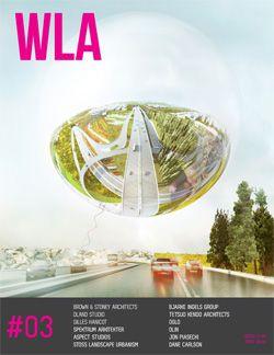 WLA 03 | Landscape Architecture Magazine
