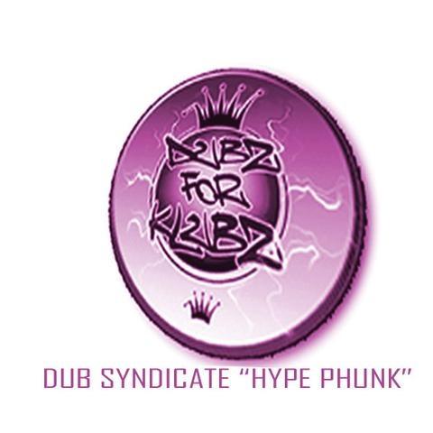 Dub syndicate  hype phunk