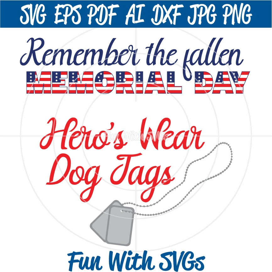 Memorial Day, Remember the Fallen - SVG, High Resolution Printable Graphics and Editable Vector Art