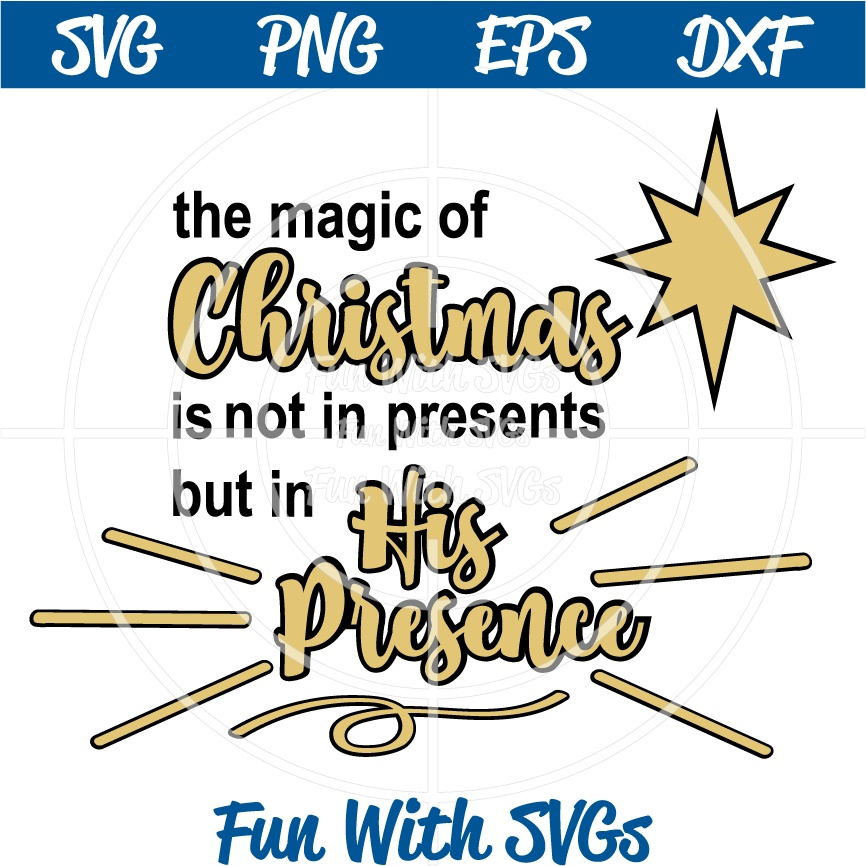 Magic of Christmas, PNG, EPS, DXF and SVG Cut File, High Resolution Printable Graphics