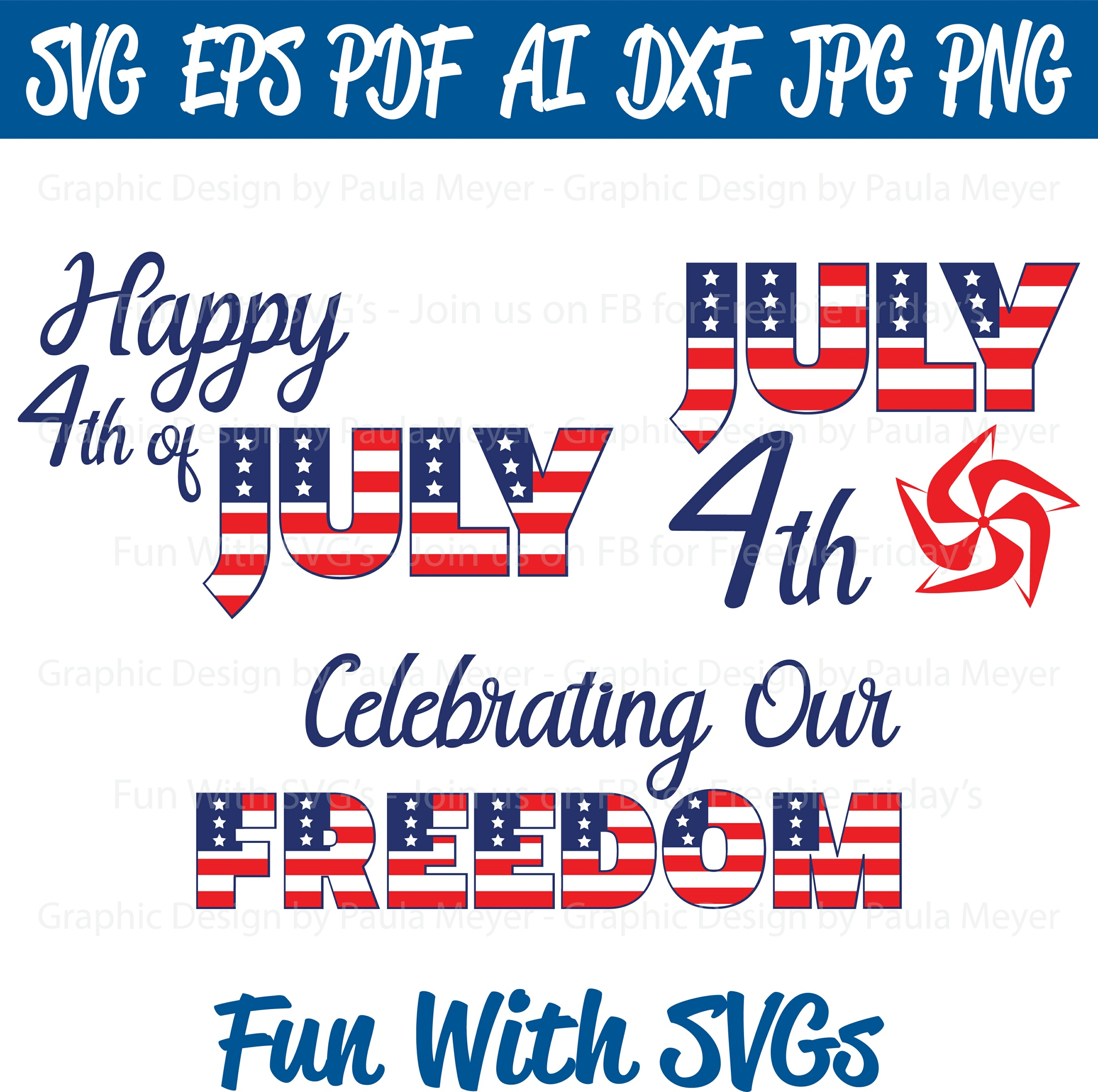 Happy 4th of July, Independence Day - SVG, High Res. Printable Graphics and Editable Vector Art