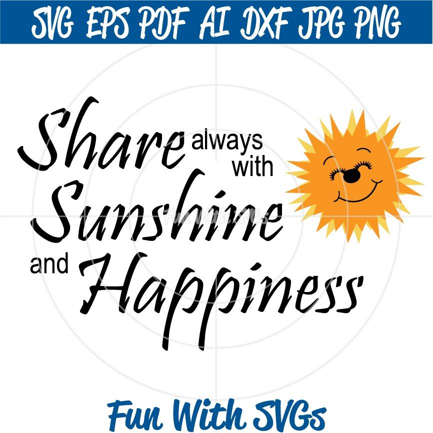 Sunshine and Happiness - SVG Cut File, High Resolution Printable Graphics and Editable Vector Art