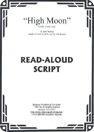 High Moon (Read-Aloud Script)
