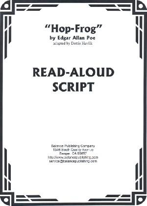 Hop-Frog (Read-Aloud Script)