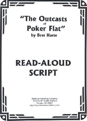 The Outcasts of Poker Flat (Read-Aloud Script)