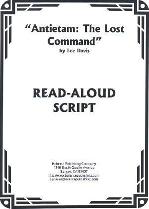 Antietam: The Lost Command (Read-Aloud Script)