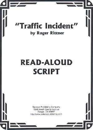 Traffic Incident (Read-Aloud Script)