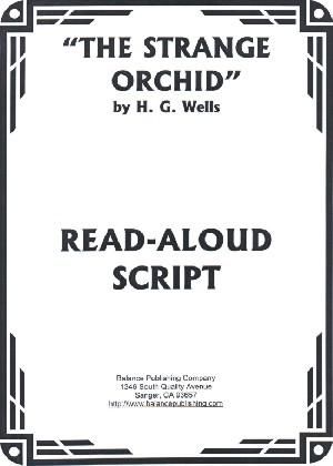 The Strange Orchid (Read-Aloud Script)