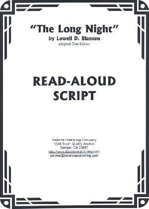The Long Night (Read-Aloud Script)