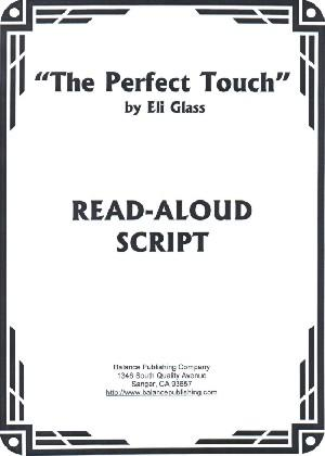 The Perfect Touch (Read-Aloud Script)