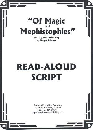 Of Magic and Mephistopheles (Read Aloud Script)