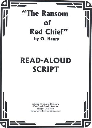 The Ransom of Red Chief (Read-Aloud Script)