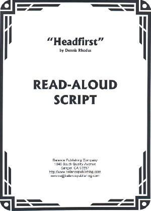 Headfirst (Read-Aloud Script)